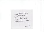 BUDAYA KORUPSI (Korupt kultur), blekk på kartong, 2005