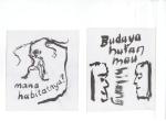 BUDAYA MAU HILANG (Kultur vil forsvinne), blekk på kartong, 2005